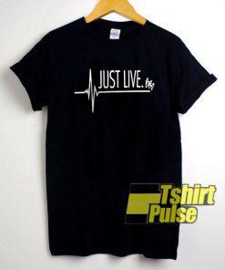 Just Live shirt