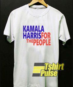 Kamala Harris For The People shirt
