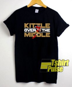 Kittle Over The Middle shirt
