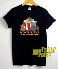 Movie Night Is My Favorite shirt