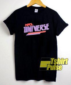Mrs Universe shirt