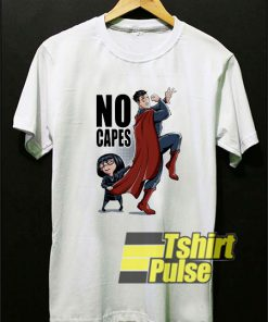 No Capes The Incredibles shirt