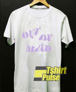 Out Of Mind shirt