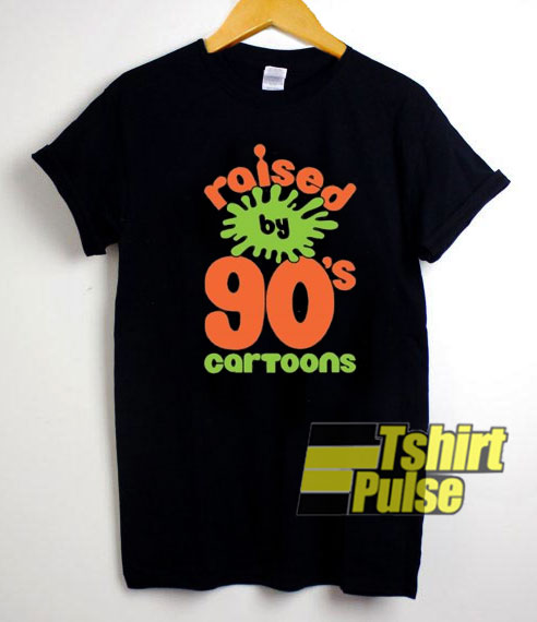 Raised By 90s Cartoons shirt