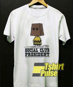 Social Club President shirt