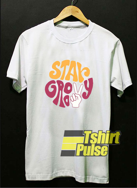 Stay Groovy Print shirt