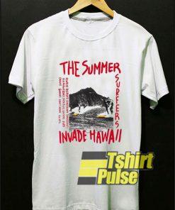 The Summer Invade Hawaii shirt