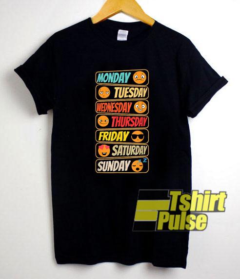 7 Days Week Mood Different shirt
