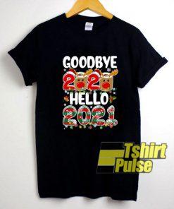 Goodbye 2020 Hello 2021 shirt