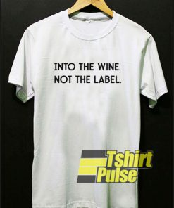 Into The Wine Letter shirt