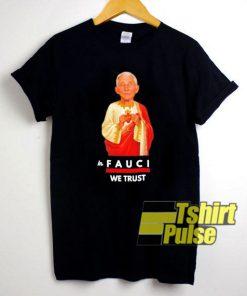 Jesus in Fauci We Trust shirt