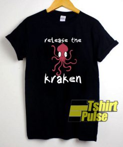 Release The Kraken Octopus shirt