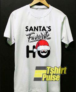 Santas Favorite Ho shirt