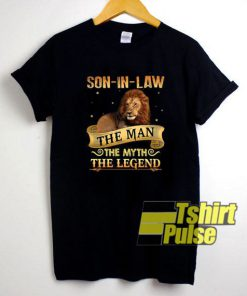 Son In Law The Man shirt