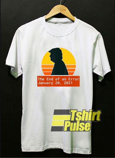 The End of an Error shirt