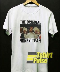 The Original Money Team shirt