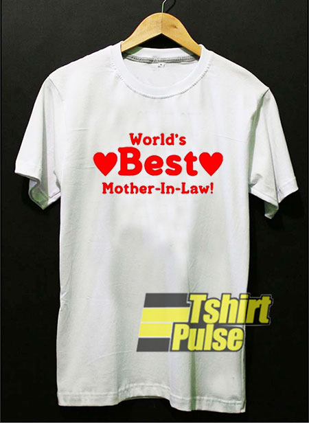 World Best Mother in Law shirt