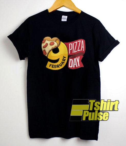 9 Feb Pizza Day shirt