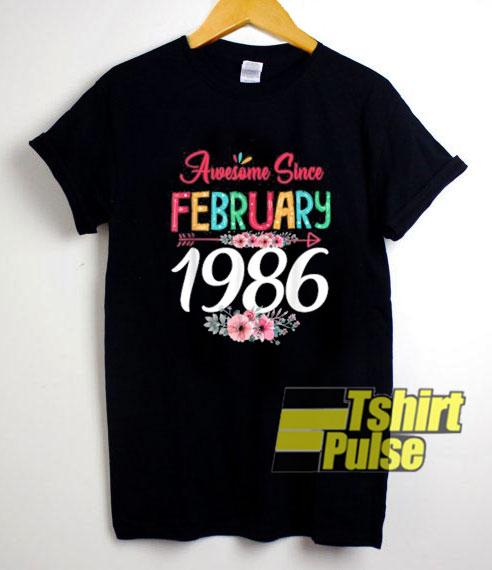 Awesome Since February shirt