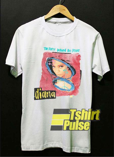 Behind The Power Diana shirt