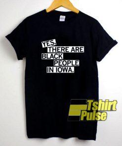 Black People In Iowa shirt