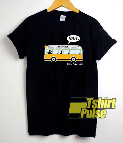 Bus Nah Rosa Parks 1955 shirt
