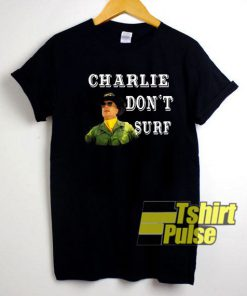 Charlie Dont Surf Vintage shirt