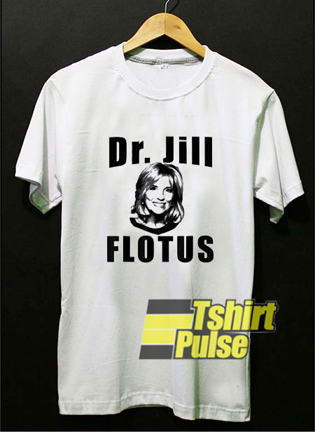 Dr Jill Flotus shirt
