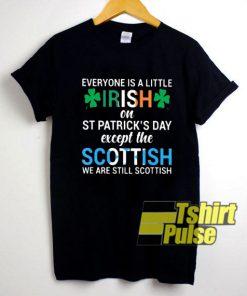 Everyone Is a Little Irish shirt