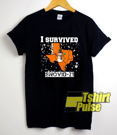 I Survived Snovid 21 Texas shirt