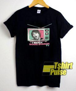 I Watch Shane Dawson TV shirt