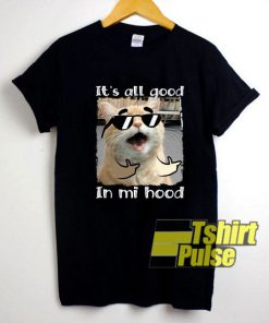 Its All Good In Mi Hood shirt