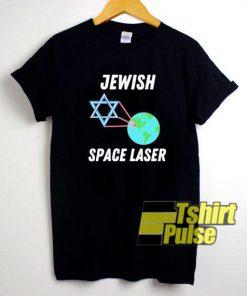 Jewish Space Laser 2021 shirt