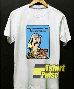 Joe Exotic Cool Cats and Kittens shirt