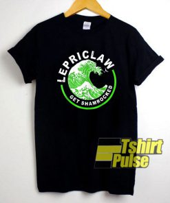Lepriclaw Get Shamrocked shirt