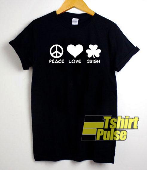 Peace Love Irish shirt