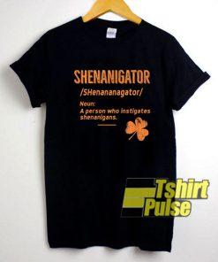 Shenanigator Definition shirt