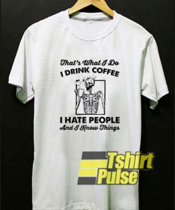 Skeleton I Hate People shirt
