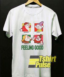 Snow White Feeling Good shirt