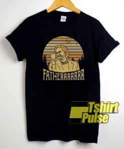 The Sunset Fatherrrrr shirt