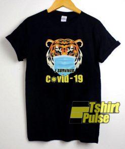 Tiger I Survived Covid-19 shirt