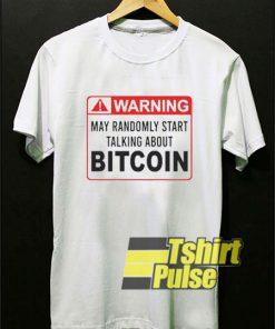 Warning Bitcoin shirt