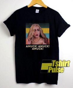 Amuck Amuck Amuck Meme shirt