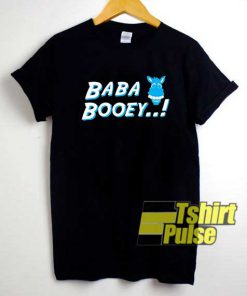 Baba Booey Parody shirt