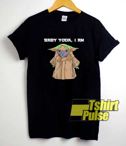 Baby Yoda Im Pug Parody shirt