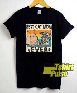 Best Cat Mom Ever Meme shirt