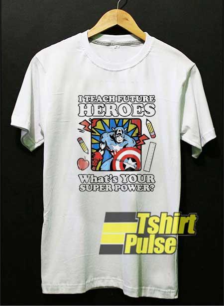 Captain America Teacher Heroes shirt