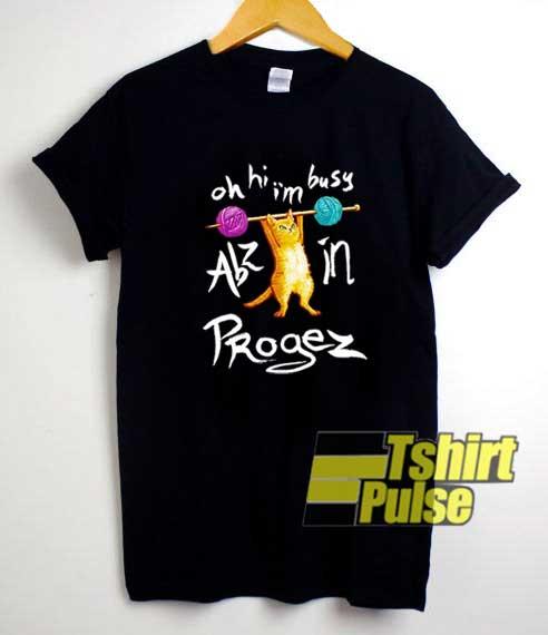Cat Abz In Progez shirt