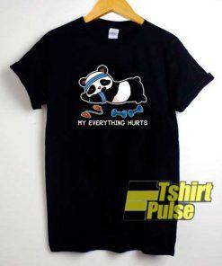 Crazy My Everything Hurts Panda shirt