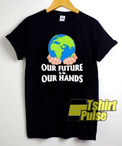 Cute Our Future Is Earth Day shirt